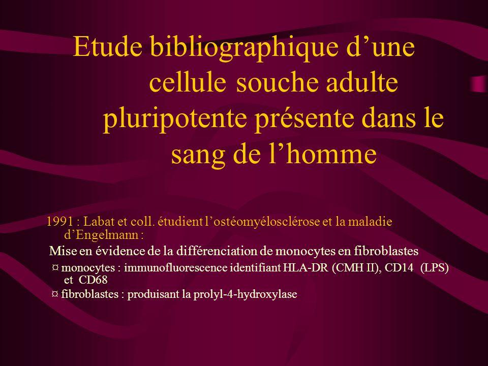Etude bibliographique 1991 à nouveau : Labat et coll.