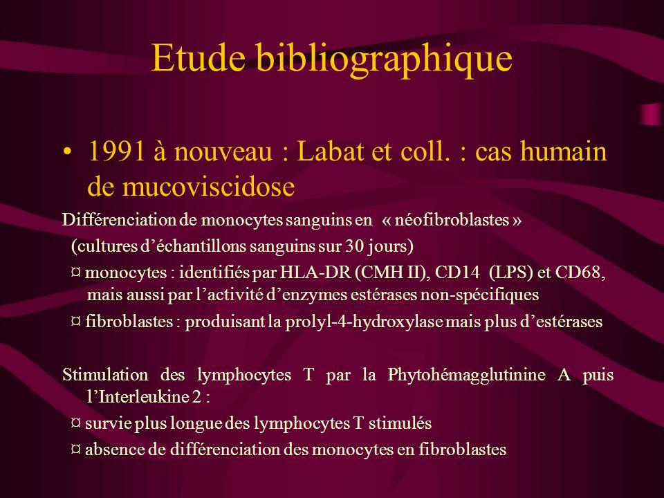 Etude bibliographique 1992 : investigation du mécanisme de contrôle par les lymphocytes T (Labat et coll.) ¤ coupes cellulaires : contacts intimes entre les néofibroblastes et les lymphocytes T ¤ présence de noyaux de lymphocytes T dans les cellules différenciées ¤ étude de l'influence humorale : le milieu de culture stimule les néofibroblastes au lieu de les inhiber Conséquence : l'interaction régulatrice lymphocyte T / néofibroblaste apparaît de nature cellulaire.
