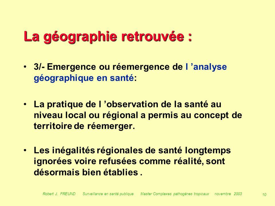 9 Robert J. FREUND Surveillance en santé publique Master Complexes pathogènes tropicaux novembre 2003 La décentralisation : Avant la décentralisation,