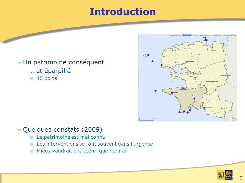 2  Un patrimoine conséquent … et éparpillé  15 ports  Quelques constats (2009)  Le patrimoine est mal connu  Les interventions se font souvent dans l'urgence  Mieux vaudrait entretenir que réparerIntroduction