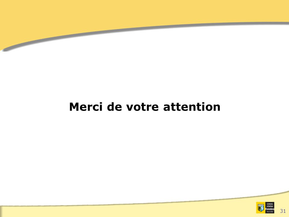 31 Merci de votre attention