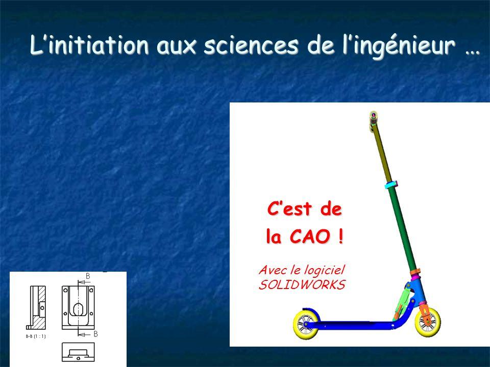 L'initiation aux sciences de l'ingénieur … C'est de la CAO ! Avec le logiciel SOLIDWORKS