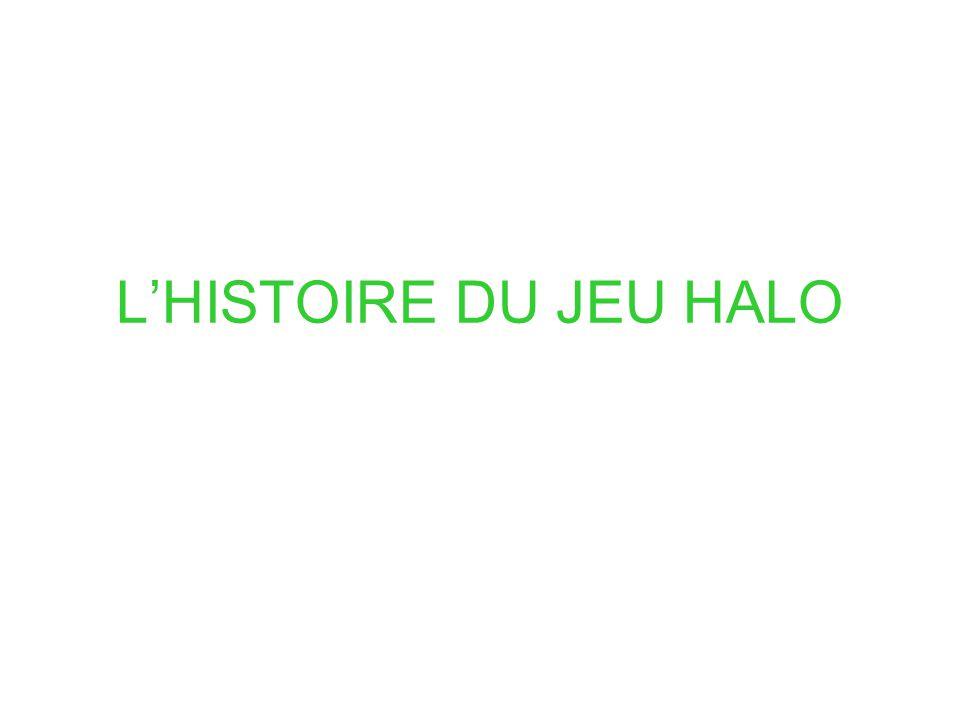 L'HISTOIRE DU JEU HALO