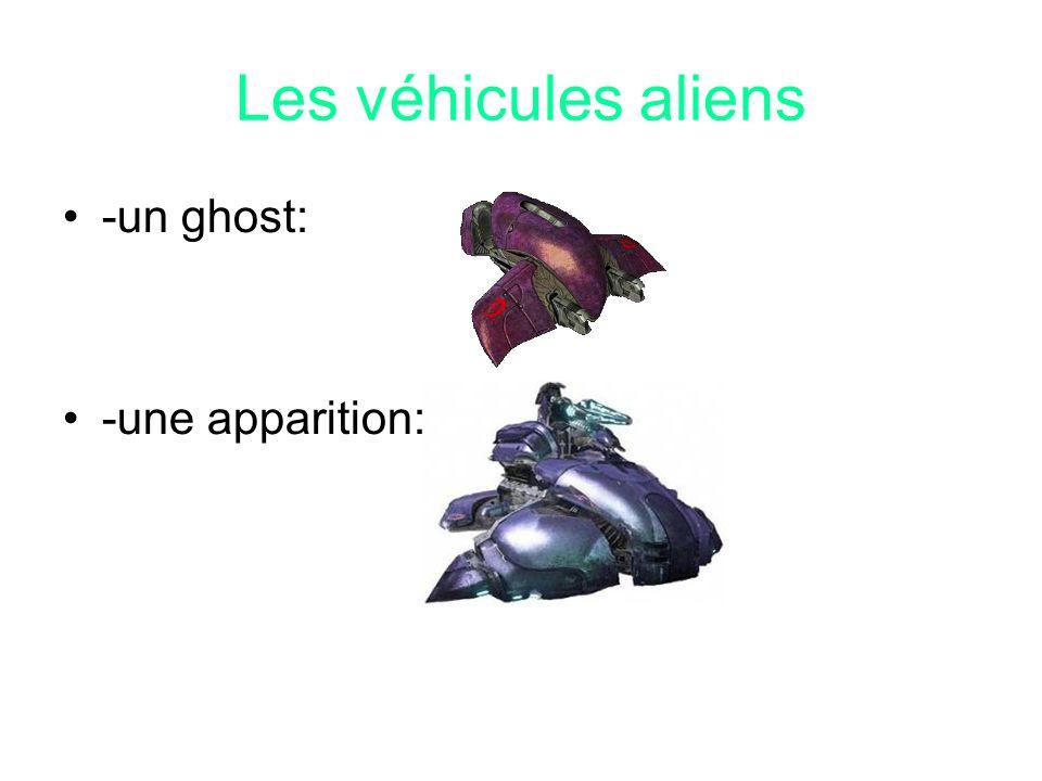 Les véhicules aliens -un ghost: -une apparition:
