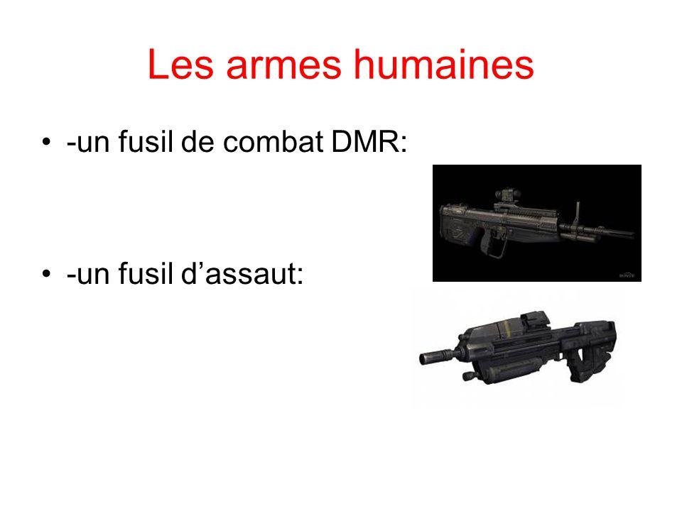 Les armes humaines -un fusil de combat DMR: -un fusil d'assaut: