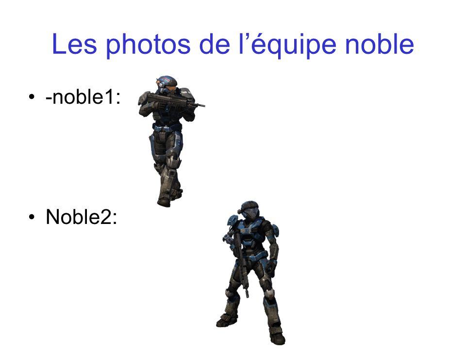 Les photos de l'équipe noble -noble1: Noble2: