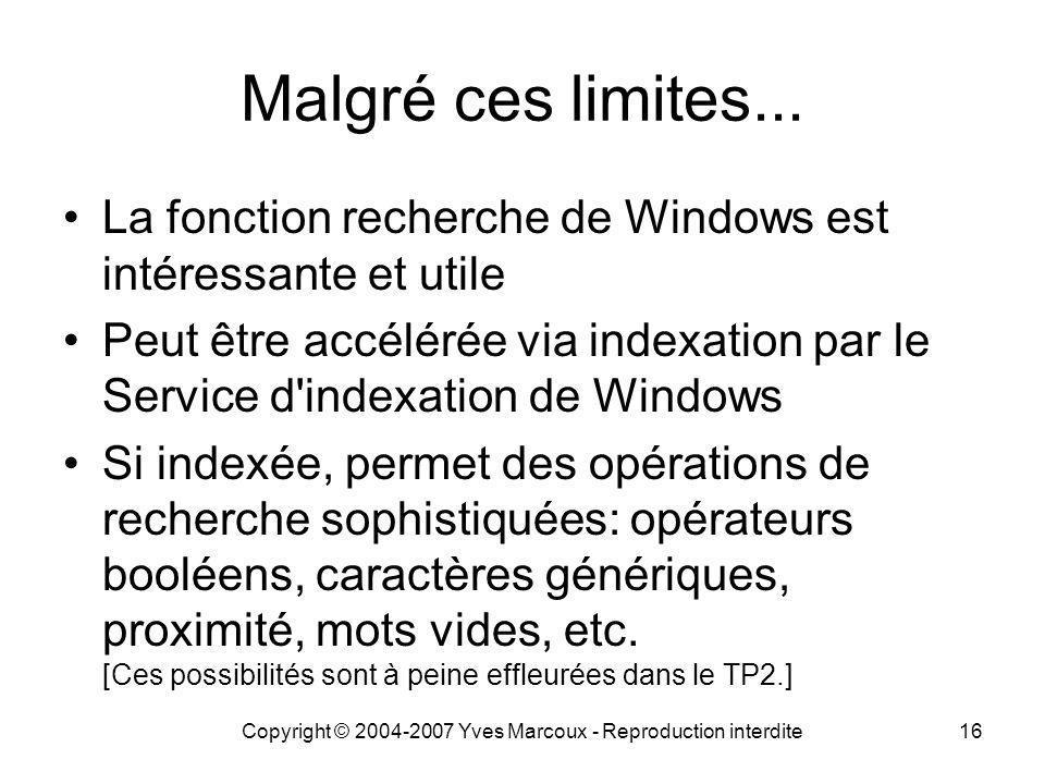 Copyright © 2004-2007 Yves Marcoux - Reproduction interdite16 Malgré ces limites...
