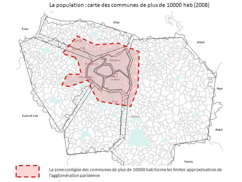 La population : carte des communes de plus de 10000 hab (2008) La zone contigüe des communes de plus de 10000 hab forme les limites approximatives de l'agglomération parisienne