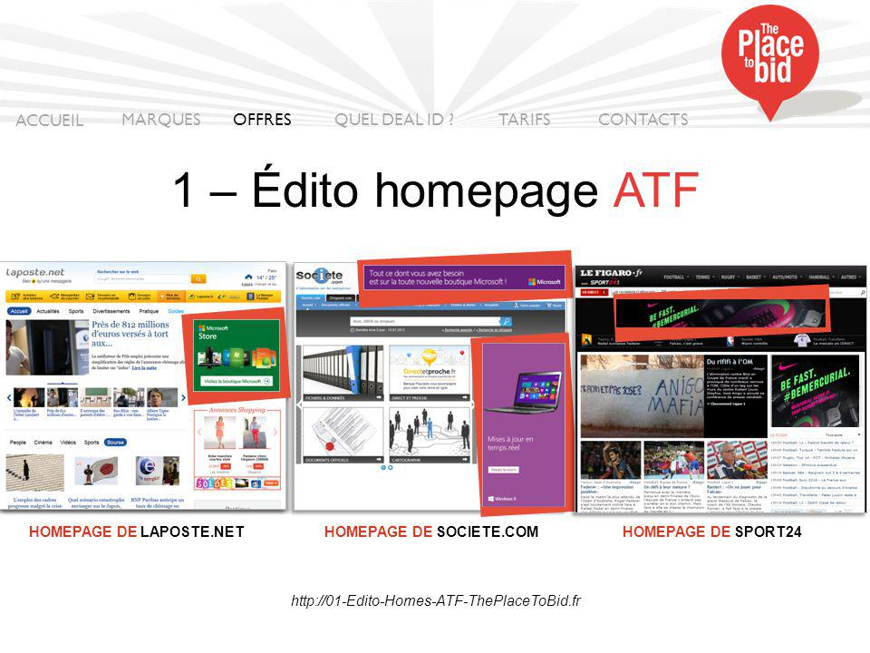 http://02-Edito-ATF-ThePlaceToBid.fr 2 – Édito ATF ACCUEIL MARQUES OFFRES CONTACTS QUEL DEAL ID .