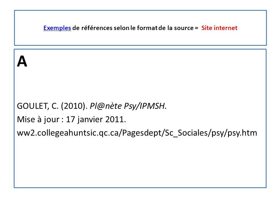ExemplesExemples de références selon le format de la source = Site internet A GOULET, C.