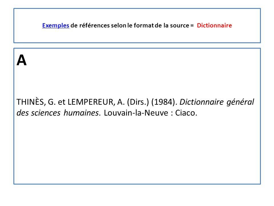 ExemplesExemples de références selon le format de la source = Dictionnaire A THINÈS, G.