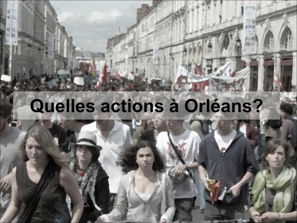 Quelles actions à Orléans?