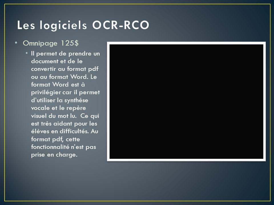 Omnipage 125$ Il permet de prendre un document et de le convertir au format pdf ou au format Word.