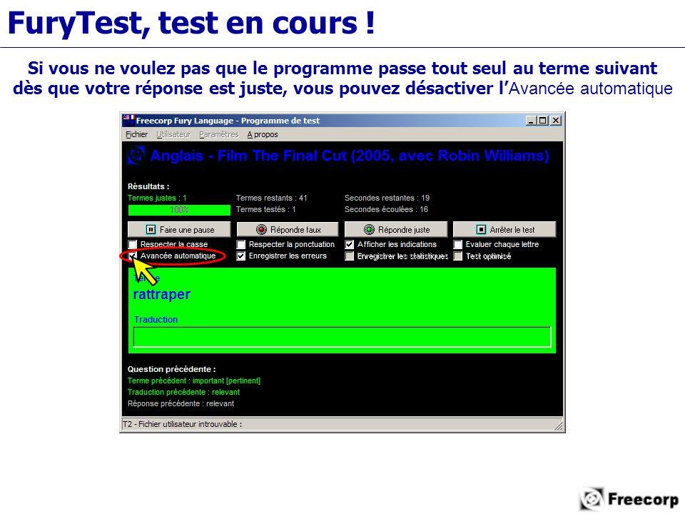 FuryTest, test en cours .
