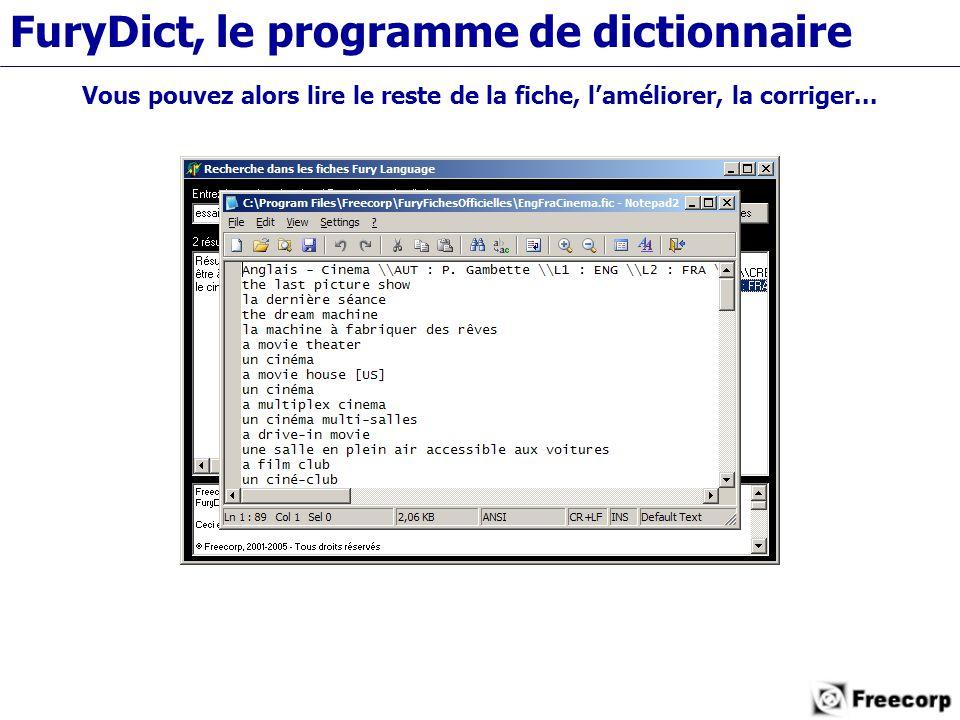 FuryDict, le programme de dictionnaire Vous pouvez alors lire le reste de la fiche, l'améliorer, la corriger...