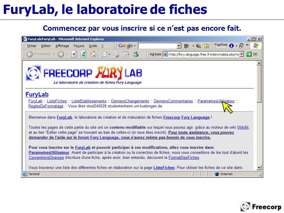 FuryLab, le laboratoire de fiches Commencez par vous inscrire si ce n'est pas encore fait.