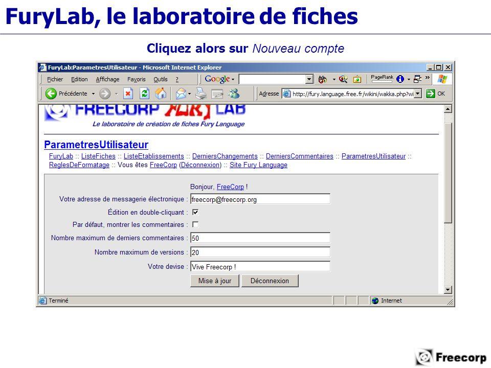FuryLab, le laboratoire de fiches Cliquez alors sur Nouveau compte