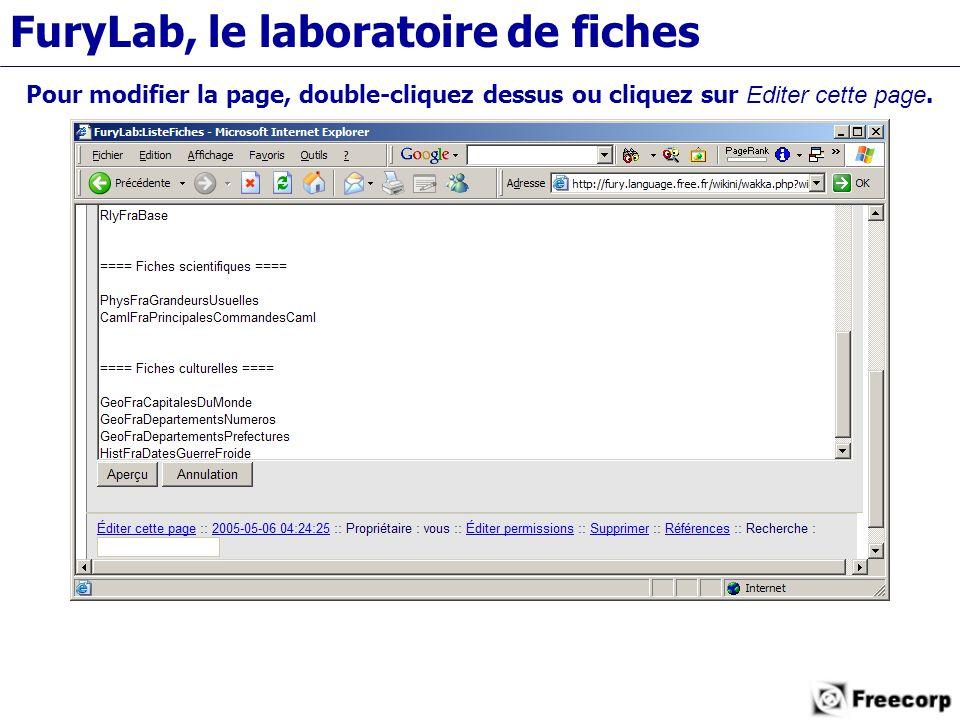 FuryLab, le laboratoire de fiches Pour modifier la page, double-cliquez dessus ou cliquez sur Editer cette page.