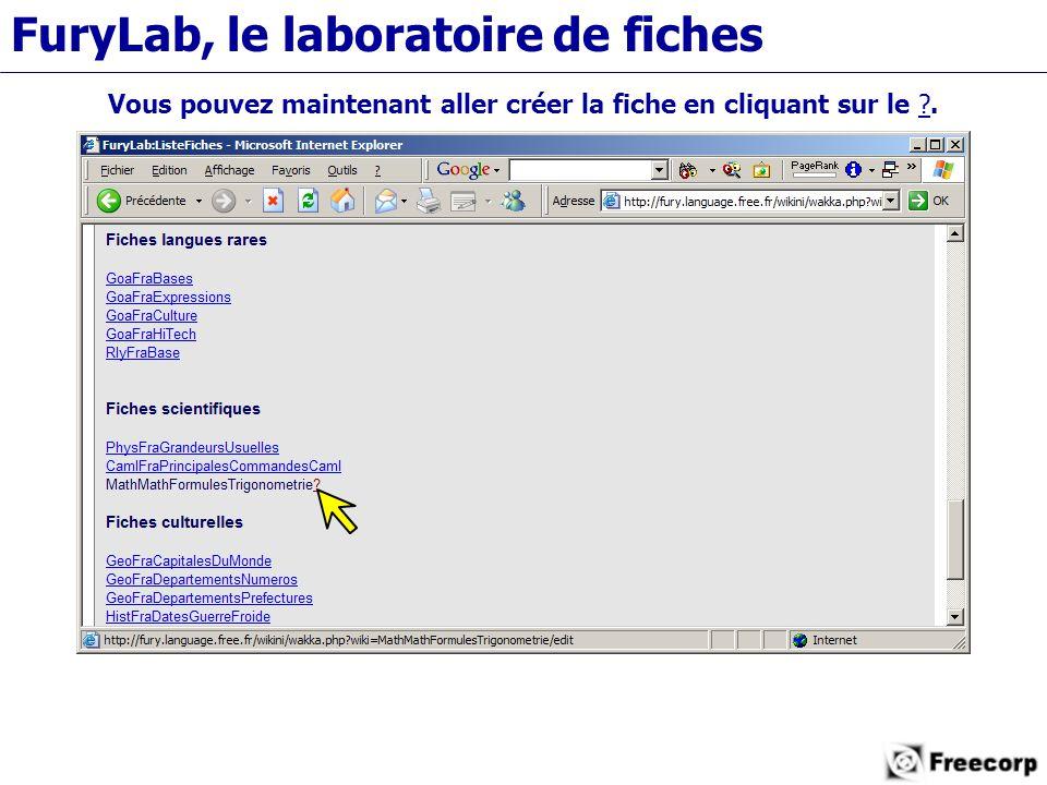 FuryLab, le laboratoire de fiches Vous pouvez maintenant aller créer la fiche en cliquant sur le .