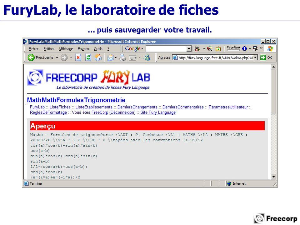 FuryLab, le laboratoire de fiches... puis sauvegarder votre travail.
