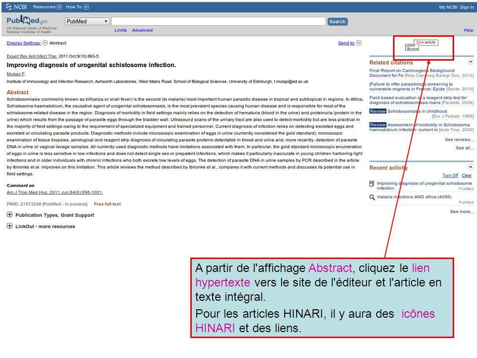 A partir de l'affichage Abstract, cliquez le lien hypertexte vers le site de l'éditeur et l'article en texte intégral. Pour les articles HINARI, il y