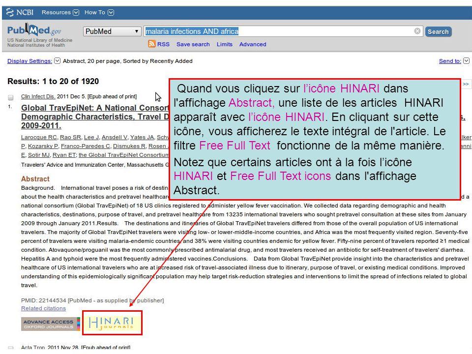 Quand vous cliquez sur l'icône HINARI dans l'affichage Abstract, une liste de les articles HINARI apparaît avec l'icône HINARI. En cliquant sur cette