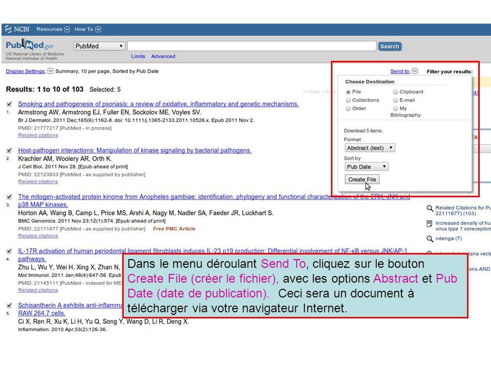 Dans le menu déroulant Send To, cliquez sur le bouton Create File (créer le fichier), avec les options Abstract et Pub Date (date de publication). Cec