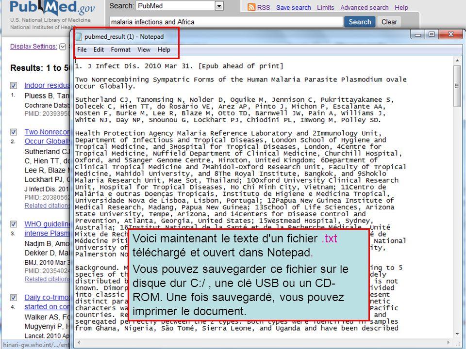Voici maintenant le texte d'un fichier.txt téléchargé et ouvert dans Notepad. Vous pouvez sauvegarder ce fichier sur le disque dur C:/, une clé USB ou