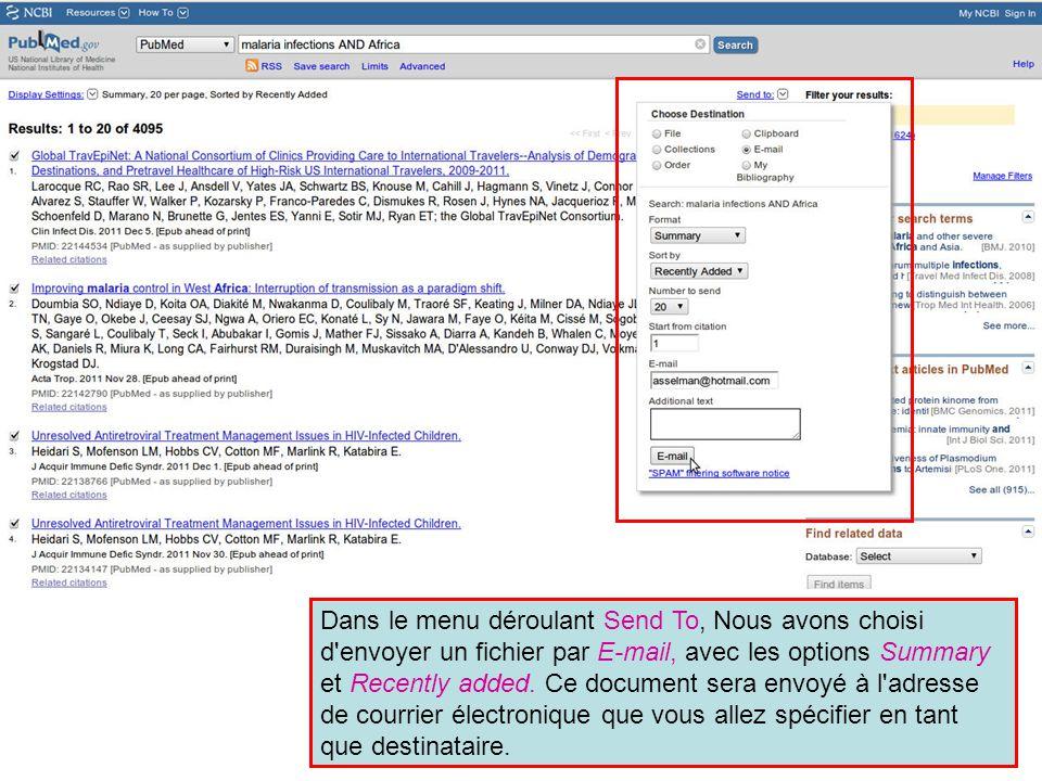 Dans le menu déroulant Send To, Nous avons choisi d'envoyer un fichier par E-mail, avec les options Summary et Recently added. Ce document sera envoyé
