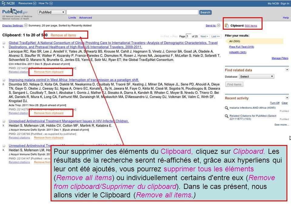 Pour supprimer des éléments du Clipboard, cliquez sur Clipboard. Les résultats de la recherche seront ré-affichés et, grâce aux hyperliens qui leur on