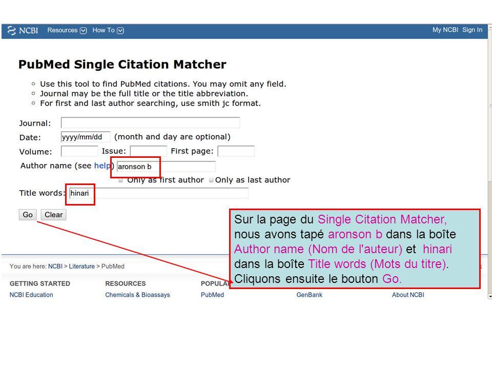 Sur la page du Single Citation Matcher, nous avons tapé aronson b dans la boîte Author name (Nom de l'auteur) et hinari dans la boîte Title words (Mot
