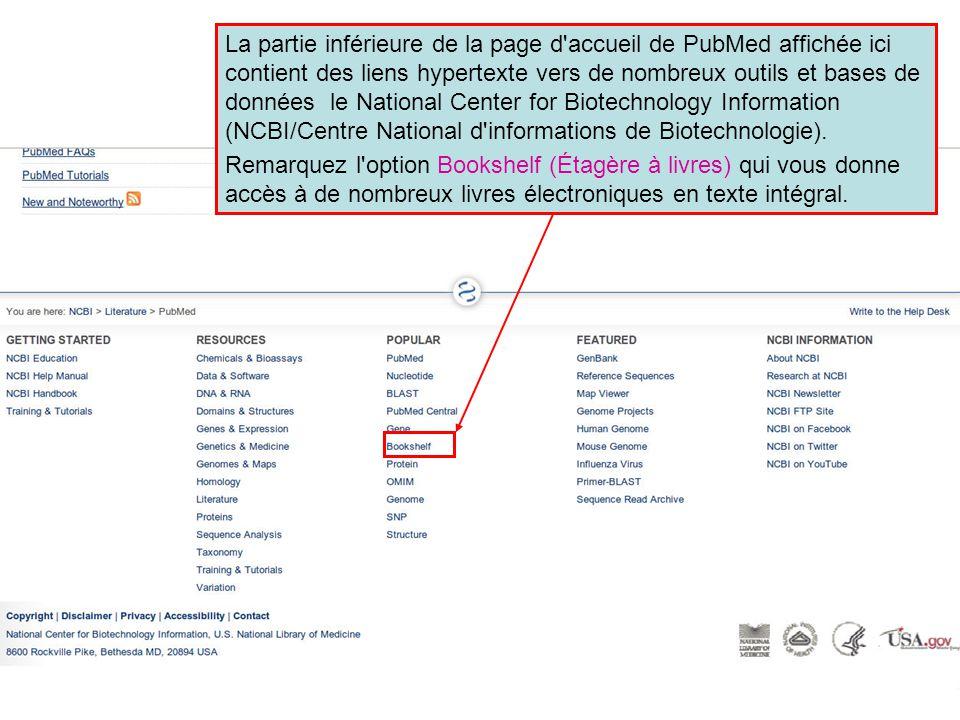 La page Bookshelf de NCBI donne accès à plus de 700 ressources électroniques en sciences de la vie et en soins de santé, comprenant livres, collections d articles, bases de données, documentation et rapports.