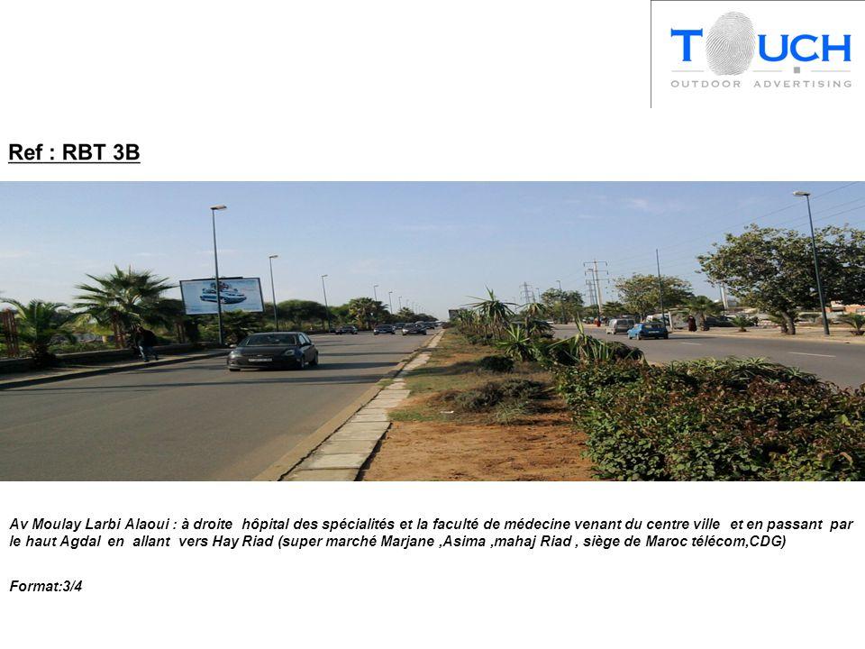Av Moulay Larbi Alaoui : à droite hôpital des spécialités et la faculté de médecine venant du centre ville et en passant par le haut Agdal en allant vers Hay Riad (super marché Marjane,Asima,mahaj Riad, siège de Maroc télécom,CDG) Format:3/4