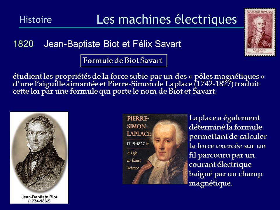 Il confie à Antoine Hippolyte Pixii (1808- 1835) la réalisation de la première machine électromagnétique 1820 André Marie Ampère ( 1775-1836) Histoire Les machines électriques N'ayant jamais été à l'école, Il lira et apprendra par coeur les vingt volumes de l Encyclopédie à l âge de 14 ans.