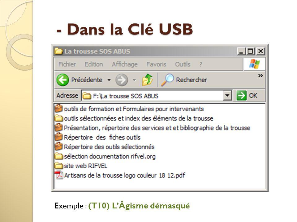 - Dans la Clé USB Exemple : (T10) L'Âgisme démasqué