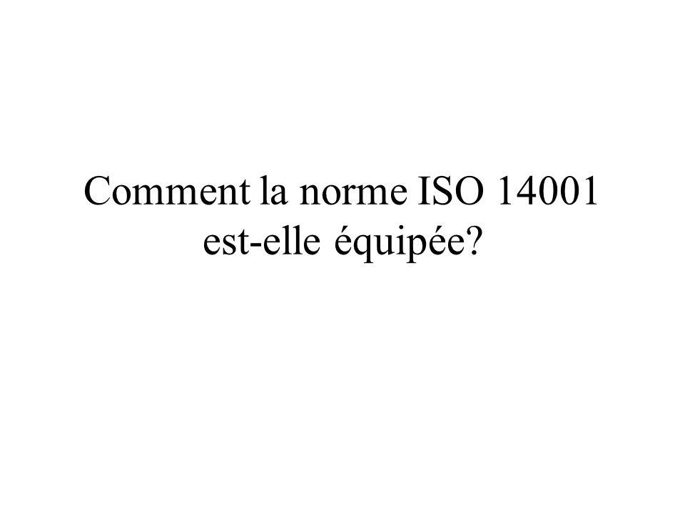 Comment la norme ISO 14001 est-elle équipée?