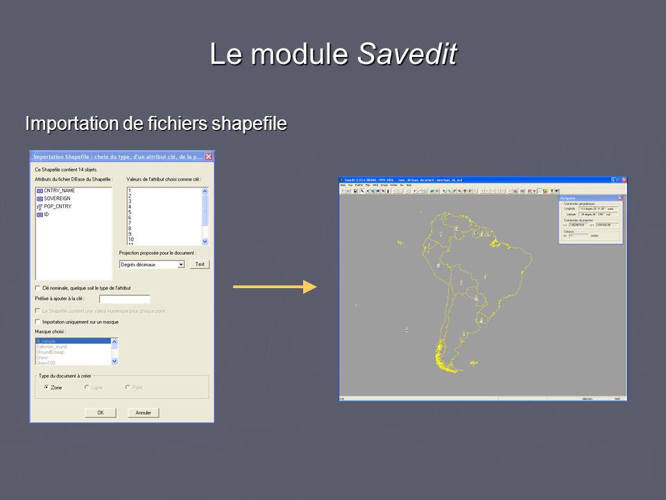 Importation de fichiers shapefile Le module Savedit