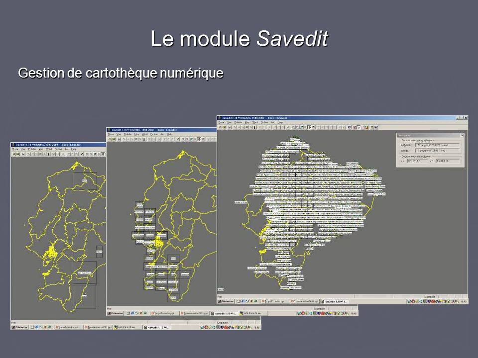 Gestion de cartothèque numérique Le module Savedit