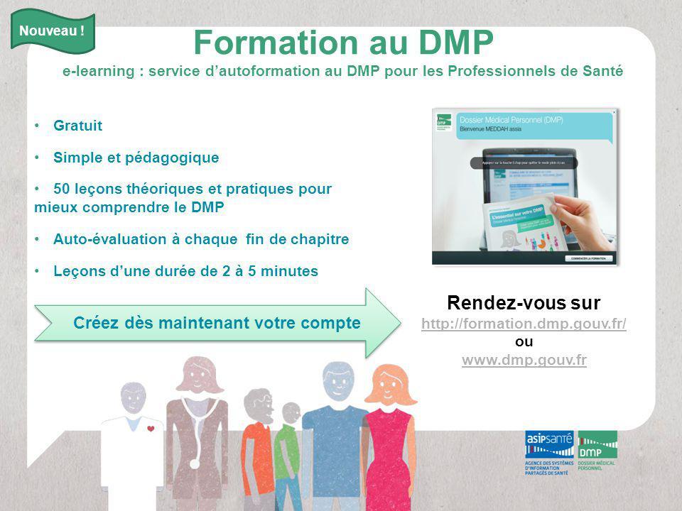 Formation au DMP e-learning : service d'autoformation au DMP pour les Professionnels de Santé Gratuit Simple et pédagogique 50 leçons théoriques et pr