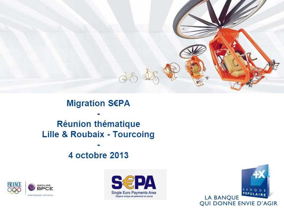 Migration S€PA - Réunion thématique Lille & Roubaix - Tourcoing - 4 octobre 2013