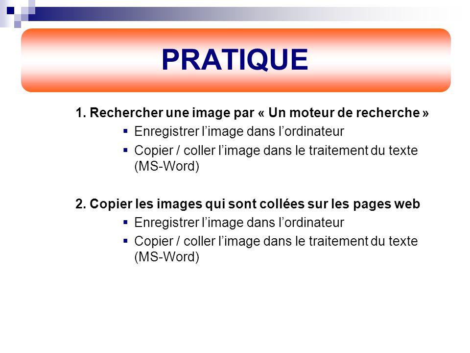 3. Obtention une image dans son ordinateur  Internet Rechercher une image par « Le moteur de recherche » (Figure 1)  Ex : www.google.com - Angkor Wa