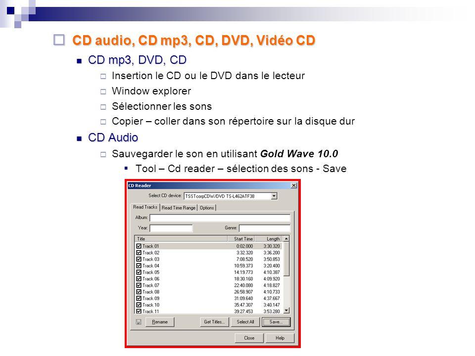 PRATIQUE 1. Enregistrer la Cassette, la radio, le cd avec Gold Wave 10.0