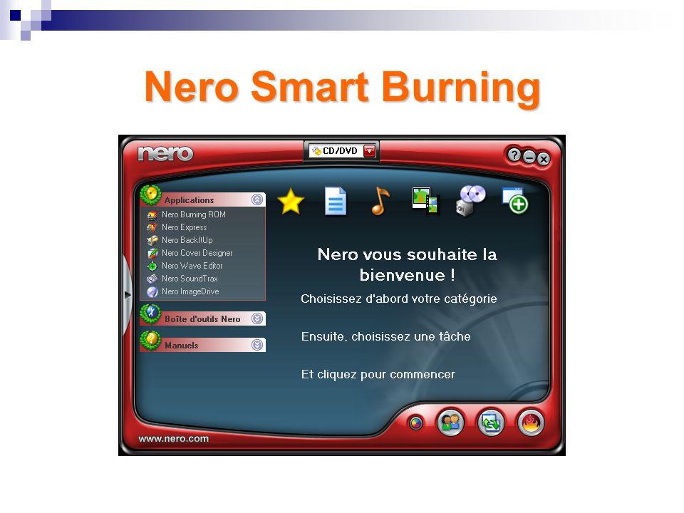 IV. Quatrième Partie - Nero Graver son Cd-Rom avec Nero Smart Burning – Présentation générale du programme – Graver un Cd-Rom data – Création auto-run