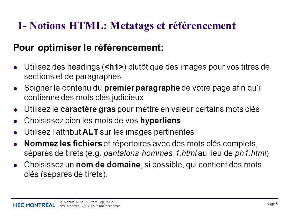 page 5 M. Dozois, M.Sc., S. Prom Tep, M.Sc. HEC Montréal, 2004.