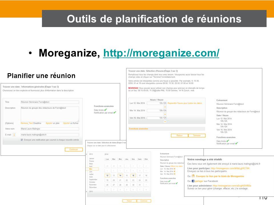 110 Moreganize, http://moreganize.com/http://moreganize.com/ Outils de planification de réunions Planifier une réunion