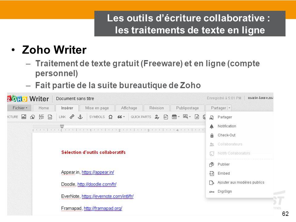 62 Zoho Writer –Traitement de texte gratuit (Freeware) et en ligne (compte personnel) –Fait partie de la suite bureautique de Zoho –Intégration avec Z