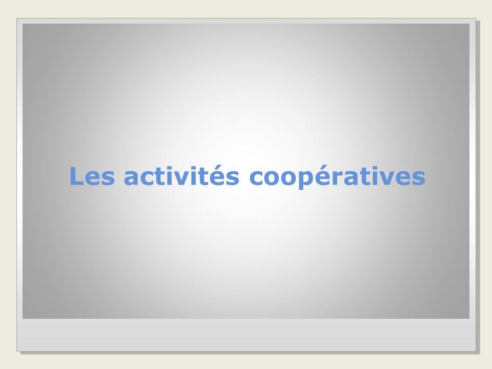 Les activités coopératives