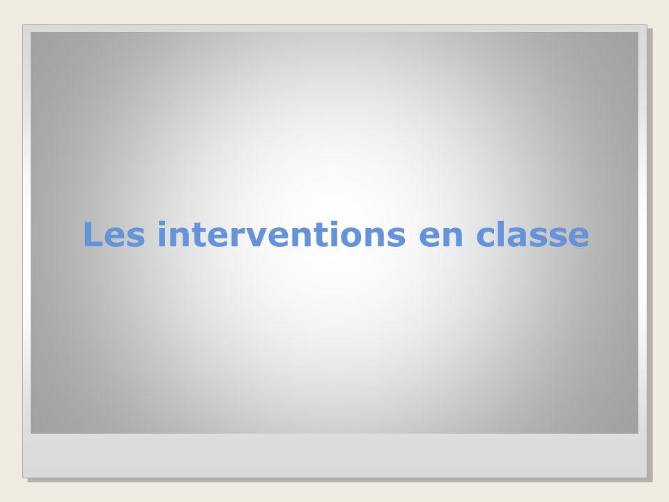Les interventions en classe