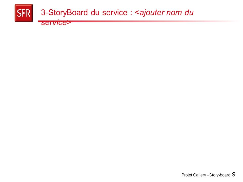 Projet Gallery –Story-board 9 3-StoryBoard du service :