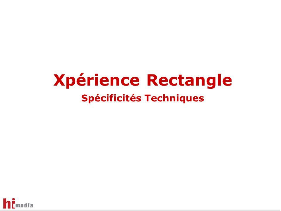 Xpérience Rectangle Spécificités Techniques